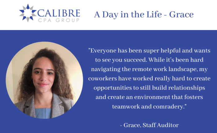 A Day in the Life at Calibre CPA Group with Grace McDonald-Staff Auditor