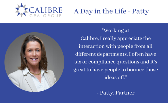 A Day in the Life - Patty, Partner - Calibre CPA Group