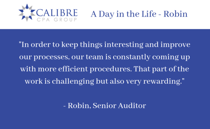 A Day in the Life - Robin, Senior Auditor - Calibre CPA Group