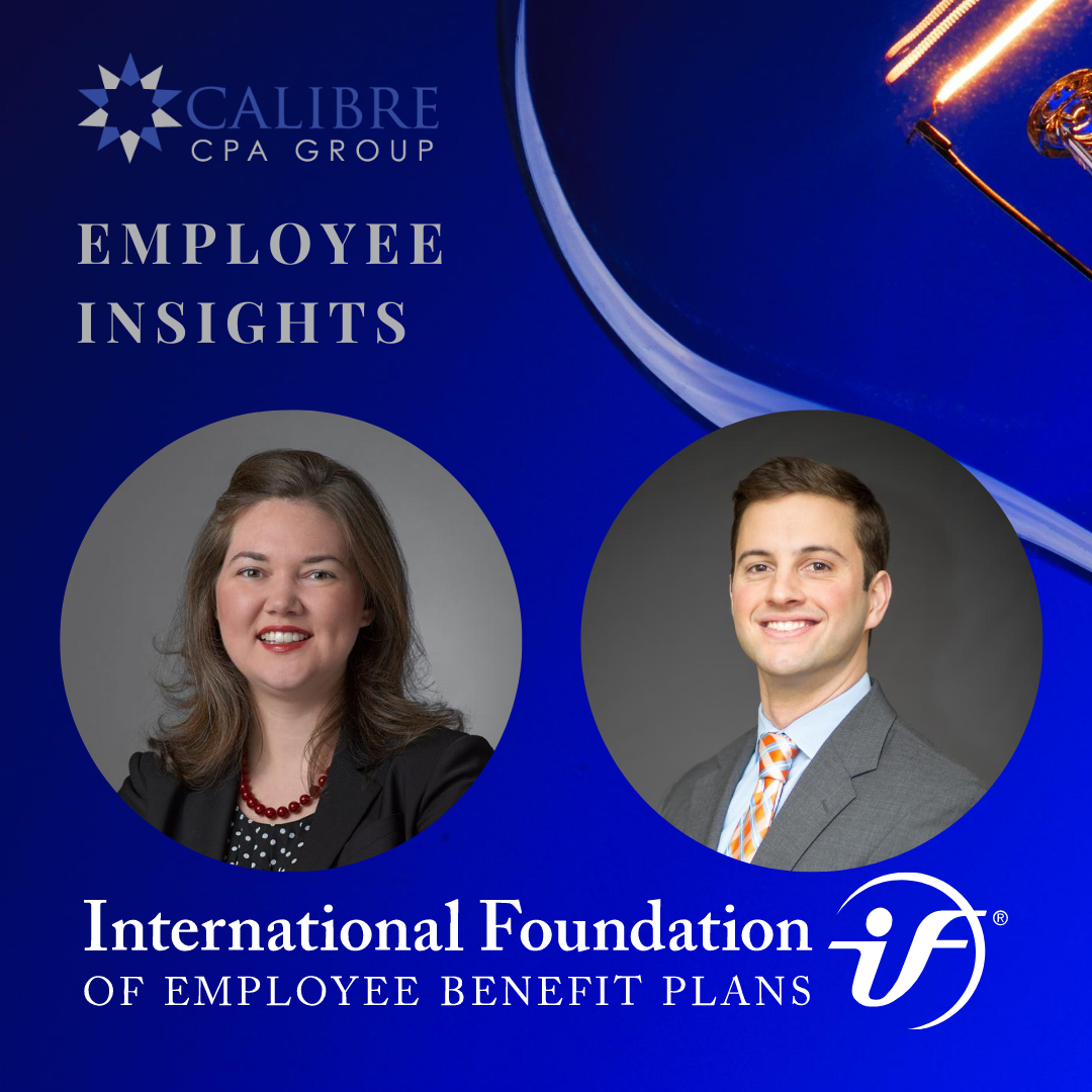 Calibre CPA Group Leaders to Speak at Accounting and Auditing Institute for Employee Benefit Plans Virtual Conference