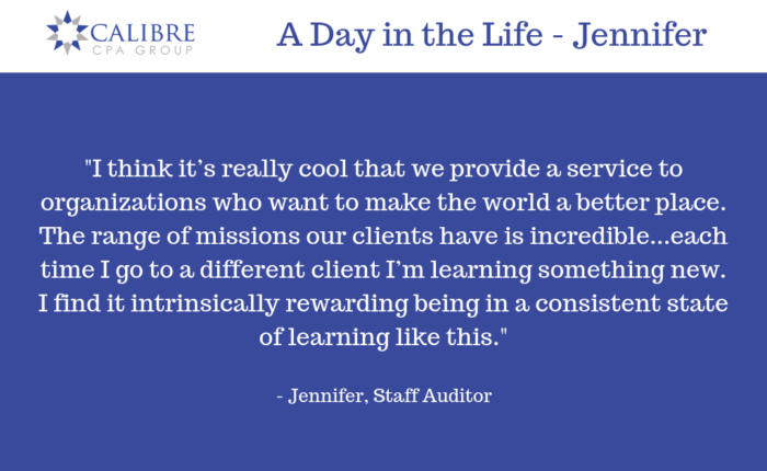 A Day in the Life -Jennifer, Staff Auditor - Calibre CPA Group